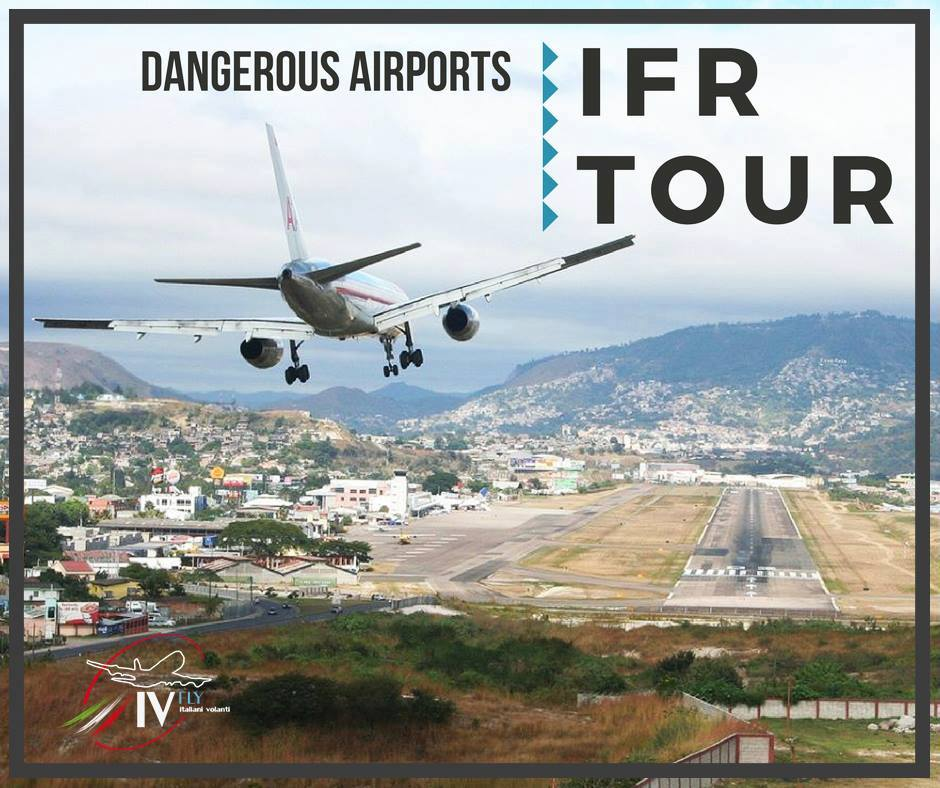 DANGEROUS AIRPORTS IFR TOUR